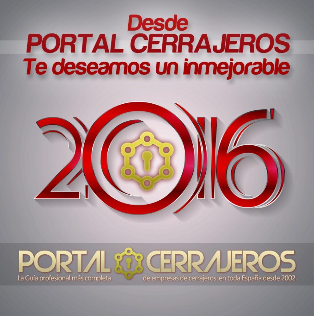Desde PORTAL CERRAJEROS os deseamos lo mejor para este 2016
